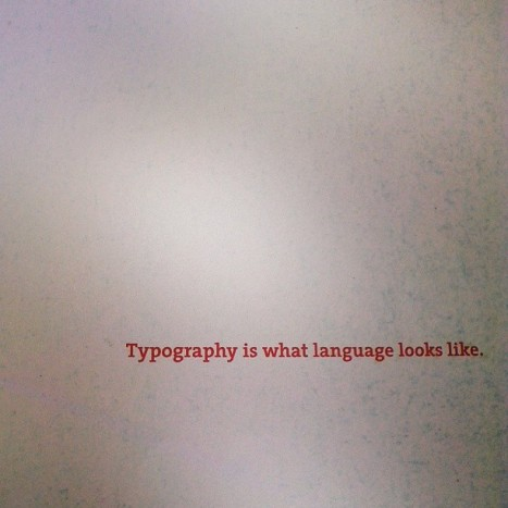 typography is what language looks like, quote, instagram
